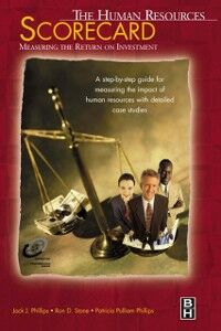 Ebook in inglese Human Resources Scorecard Phillips, Jack J. , Phillips, Patricia , Stone, Ron