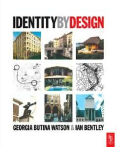 Foto Cover di Identity by Design, Ebook inglese di Ian Bentley,Georgia Butina-Watson, edito da Elsevier Science