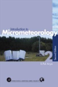 Ebook in inglese Introduction to Micrometeorology Arya, Paul S.