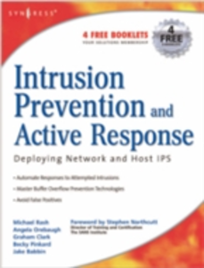 Ebook in inglese Intrusion Prevention and Active Response Clark, Graham , Orebaugh, Angela , Rash, Michael