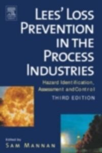 Foto Cover di Lees' Loss Prevention in the Process Industries, Ebook inglese di Frank Lees, edito da Elsevier Science