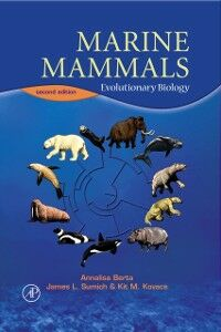 Ebook in inglese Marine Mammals Berta, Annalisa , Kovacs, Kit M. , Sumich, James L.
