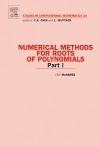 Ebook in inglese Numerical Methods for Roots of Polynomials - Part I McNamee, J.M.