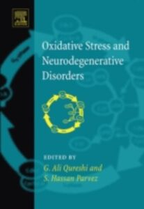 Ebook in inglese Oxidative Stress and Neurodegenerative Disorders -, -