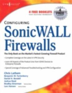 Foto Cover di Configuring SonicWALL Firewalls, Ebook inglese di Dan Bendell, edito da Elsevier Science