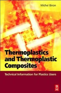 Ebook in inglese Thermoplastics and Thermoplastic Composites Biron, Michel
