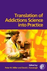 Ebook in inglese Translation of Addictions Science Into Practice -, -
