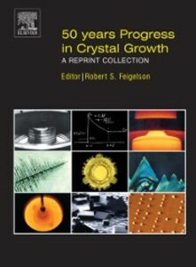 Ebook in inglese 50 Years Progress in Crystal Growth -, -