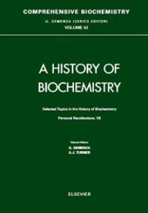 Ebook in inglese Selected Topics in the History of Biochemistry. Personal Recollections. VII -, -