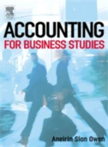 Foto Cover di Accounting for Business Studies, Ebook inglese di Aneirin Sion Owen, edito da Elsevier Science