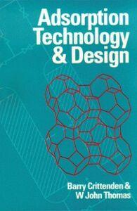 Foto Cover di Adsorption Technology & Design, Ebook inglese di Barry Crittenden,W John Thomas, edito da Elsevier Science