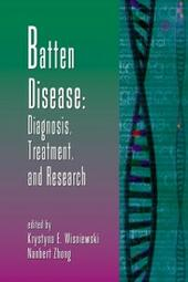 Batten Disease: Diagnosis, Treatment, and Research