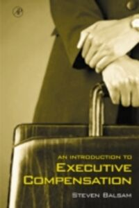 Ebook in inglese Introduction to Executive Compensation Balsam, Steven