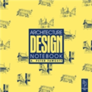 Ebook in inglese Architecture Design Notebook Fawcett, A Peter