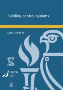 Ebook in inglese CIBSE Guide H: Building Control Systems CIBS, IBSE