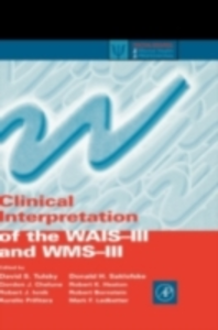Ebook in inglese Clinical Interpretation of the WAIS-III and WMS-III Bornstein, Robert , Chelune, Gordon J. , Heaton, Robert K. , Ivnik, Robert J.