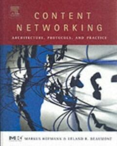 Ebook in inglese Content Networking Beaumont, Leland R. , Hofmann, Markus