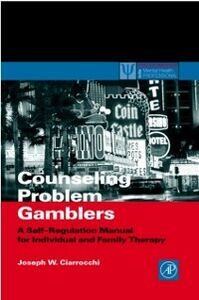 Foto Cover di Counseling Problem Gamblers, Ebook inglese di Joseph W. Ciarrocchi, edito da Elsevier Science