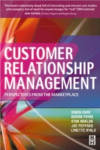 Ebook in inglese Customer Relationship Management Knox, Simon , Maklan, Stan , Payne, Adrian , Ryals, Lynette