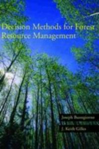 Ebook in inglese Decision Methods for Forest Resource Management Buongiorno, Joseph , Gilless, J. Keith