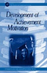 Ebook in inglese Development of Achievement Motivation -, -