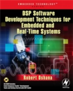 Ebook in inglese DSP Software Development Techniques for Embedded and Real-Time Systems Oshana, Robert