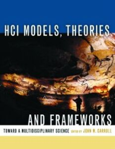 Ebook in inglese HCI Models, Theories, and Frameworks -, -