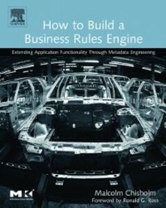 Ebook in inglese How to Build a Business Rules Engine Chisholm, Malcolm