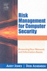 Foto Cover di Risk Management for Computer Security, Ebook inglese di Debi Ashenden,Andy Jones, edito da Elsevier Science