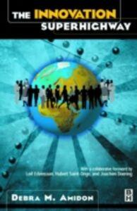 Ebook in inglese Innovation SuperHighway Amidon, Debra M