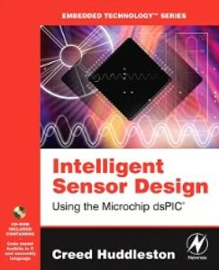 Ebook in inglese Intelligent Sensor Design Using the Microchip dsPIC Huddleston, Creed