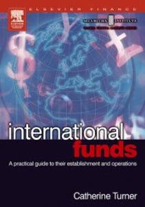 Ebook in inglese International Funds Turner, Catherine
