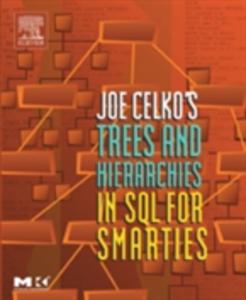 Ebook in inglese Joe Celko's Trees and Hierarchies in SQL for Smarties Celko, Joe