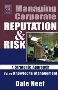 Ebook in inglese Managing Corporate Reputation and Risk Neef, Dale