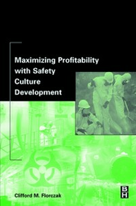 Ebook in inglese Maximizing Profitability with Safety Culture Development Florczak, Clifford