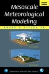 Ebook in inglese Mesoscale Meteorological Modeling Sr., Roger A. Pielke
