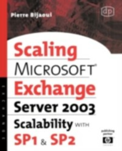 Ebook in inglese Microsoft(R) Exchange Server 2003 Scalability with SP1 and SP2 Bijaoui, Pierre