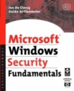 Ebook in inglese Microsoft Windows Security Fundamentals Clercq, Jan De , Grillenmeier, Guido