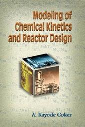 Modeling of Chemical Kinetics and Reactor Design