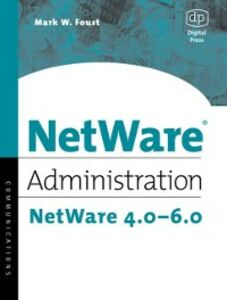 Ebook in inglese NetWare Administration Foust, Mark
