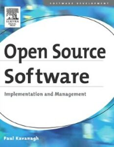 Ebook in inglese Open Source Software: Implementation and Management Kavanagh, Paul