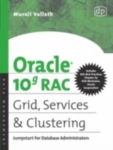 Ebook in inglese Oracle 10g RAC Grid, Services & Clustering Vallath, Murali