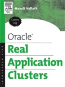 Ebook in inglese Oracle Real Application Clusters Vallath, Murali