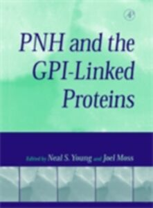 Ebook in inglese PNH and the GPI-Linked Proteins -, -