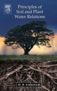 Foto Cover di Principles of Soil and Plant Water Relations, Ebook inglese di M.B. Kirkham, edito da Elsevier Science