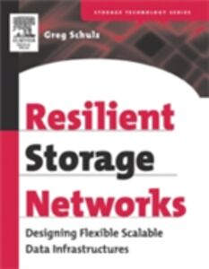 Ebook in inglese Resilient Storage Networks Schulz, Greg