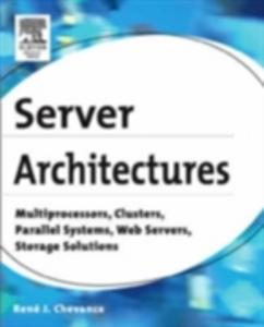Ebook in inglese Server Architectures Chevance, Rene J.