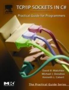 Foto Cover di TCP/IP Sockets in C#, Ebook inglese di AA.VV edito da Elsevier Science