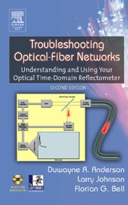 Ebook in inglese Troubleshooting Optical Fiber Networks Anderson, Duwayne R. , Bell, Florian G. , Johnson, Larry M.