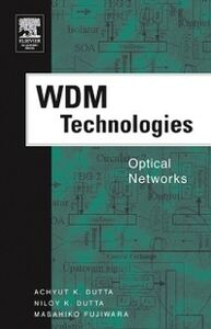 Ebook in inglese WDM Technologies: Optical Networks -, -